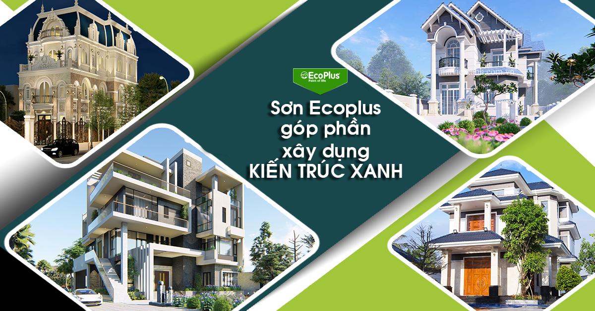 sơn ecoplus kiến trúc xanh